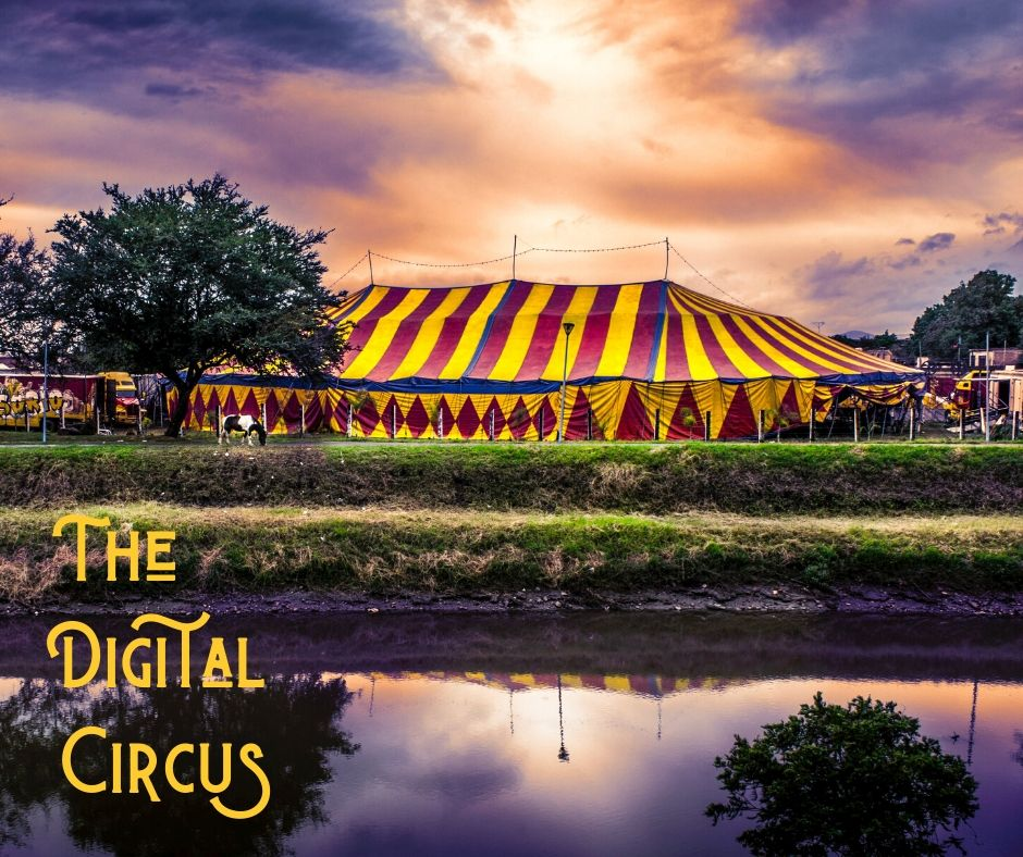 The digital circus