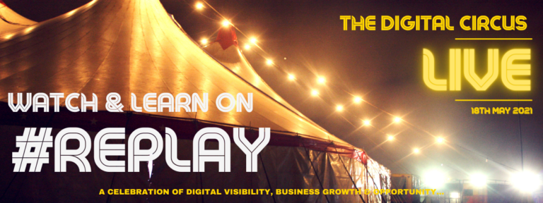 The Digital Circus LIVE 2021  Watch & Learn on #Replay
